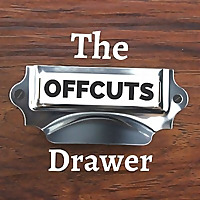 The Offcuts Drawer