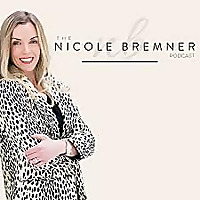 The Nicole Bremner Podcast