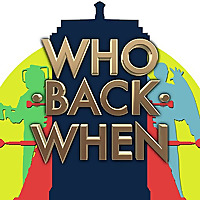 Who Back When | A Doctor Who Podcast