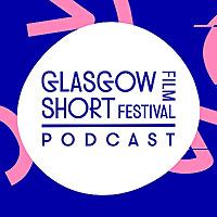 Glasgow Short Podcast