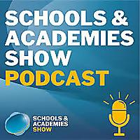 The Schools & Academies Show Podcast