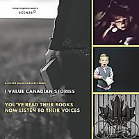 I Value Canadian Stories: The Podcast