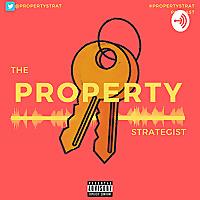 Property Strategist Podcast