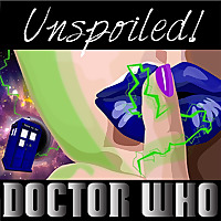 UNspoiled! Doctor Who