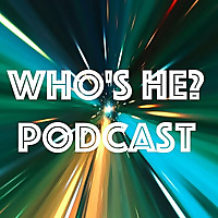 Doctor Who: Who's He? Podcast