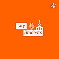 City Students Podcast