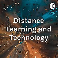 Distance Learning and Technology