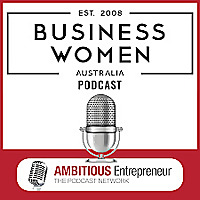 Business Women Australia Podcast