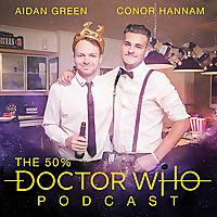 The 50% Doctor Who Podcast