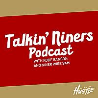 Talkin' Niners Podcast