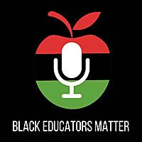 Black Educators Matter