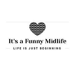 It's a Funny Midlife
