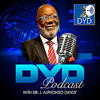 DYD Podcast | A Message For Young Black Boys