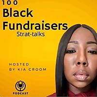 100 Black Fundraisers Strat-talks