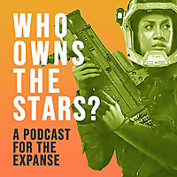 Who Owns the Stars: The Expanse Podcast