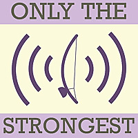 Only The Strongest