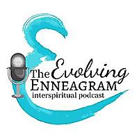 The Evolving Enneagram Interspiritual Podcast