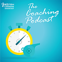 British Canoeing Coaching Podcast