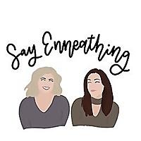 Say Enneathing