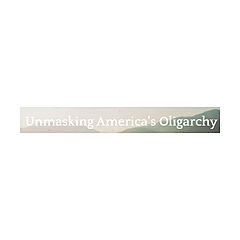 Unmasking America's Oligarchy