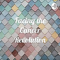 Facing the Cancer Revolution