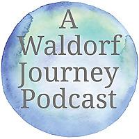 A Waldorf Journey Podcast