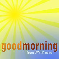 Good Morning from WVIK news