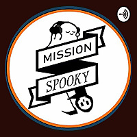 Mission Spooky