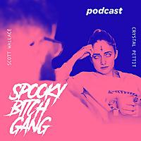 Spooky Bitch Gang