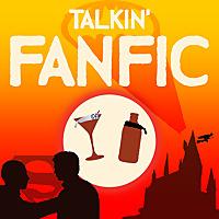 Talkin' Fanfic