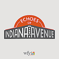 Echoes of Indiana Avenue