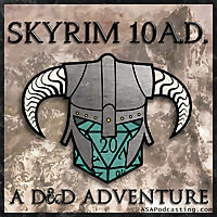 10 A.D. : A D&D Adventure in Skyrim