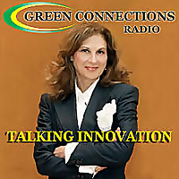 Green Connections Radio - Innovative Women on Energy, Sustainability, Climate, Careers, Leadership