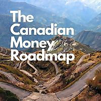 The Canadian Money Roadmap