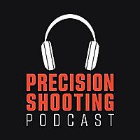 Precision Shooting Podcast