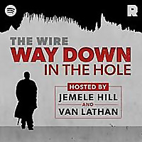 'The Wire': Way Down in the Hole
