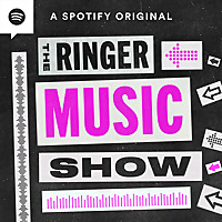 The Ringer Music Show