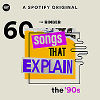 60 Songs That Explain the '90s