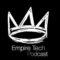 Empire Tech Podcast