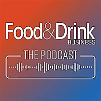 The Food & Drink Business Podcast