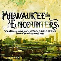 Milwaukee Encounters