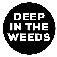 Deep in the Weeds | A Food Podcast with Anthony Huckstep