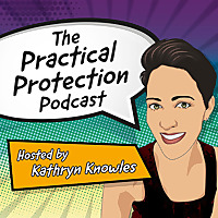 The Practical Protection Podcast