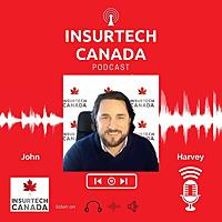 Insurtech Canada Podcast