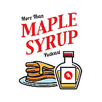 More Than Maple Syrup