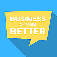 Business Can Be Better