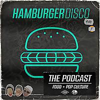 The Hamburger Disco Podcast