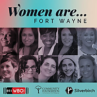 Women Are: Fort Wayne