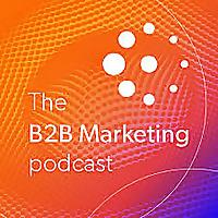 B2B Marketing Podcast