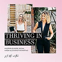 Thriving in Business with PR, social and digital marketing